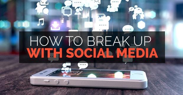 Break-Up-Social-Media