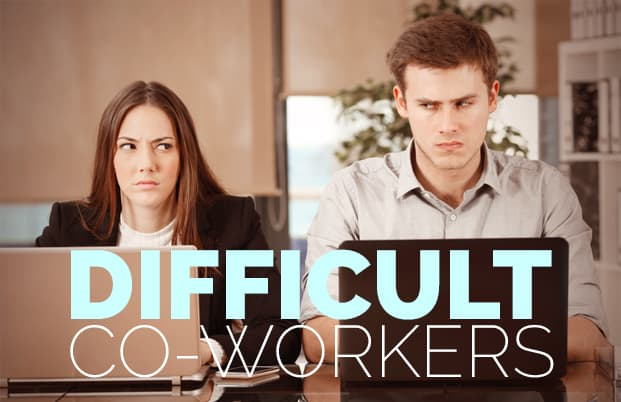 difficult-coworkers-how-to-deal