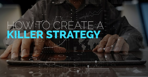 creating-a-killer-strategy