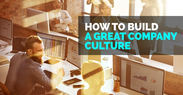 How to Build a Great Company Culture: Interview with Bananatag's Corey Wagner